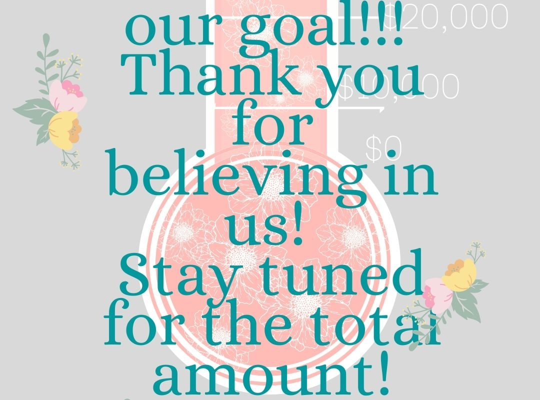 We reached our goal- thanks for raising hope with us!