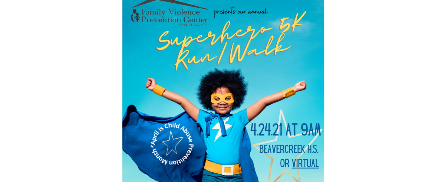 Register for our Upcoming Superhero 5K for Child Abuse Awareness and Prevention here in Greene County